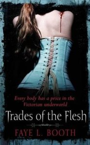 trades of the flesh faye l booth