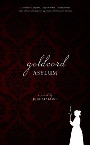 Goldcord Asylum by Jude Starling