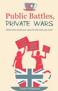 Public Battles Private Wars by Laura Wilkinson